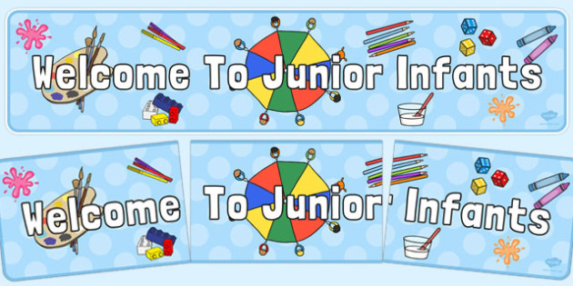 Welcome to Junior Infants Display Banner - welcome, junior, infants, display