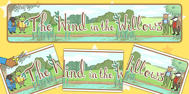 The Wind in the Willows Display Banner - The Wind in the Willows
