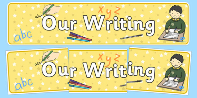 Our Writing Display Banner - our writing, display banner, display, banner, writing