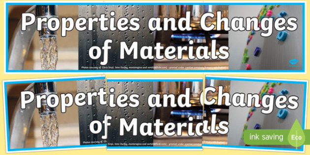 Properties and Changes of Materials Display Banner - materials, properties, changes, photo display banner, display banner, banner, photo banner, header, display header