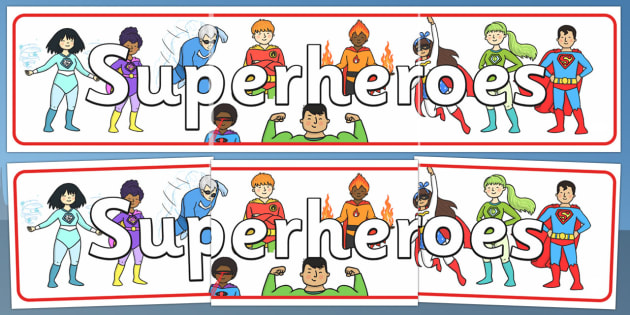 Superhero Display Banner (Simple) - Superhero, superheroes, hero, banner, display, A4 display, batman, superman, spiderman, special, power, powers, catwoman, liono, he-man