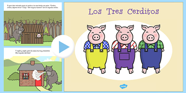 Los Tres Cerditos Story PowerPoint Spanish - spanish, three little pigs, story, powerpoint