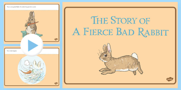 Beatrix Potter - The Story of a Fierce Bad Rabbit PowerPoint - beatrix potter, benjamin bunny