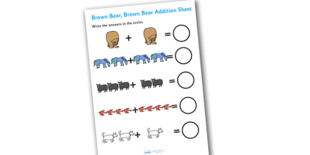 Addition Sheet to Support Teaching on Brown Bear, Brown Bear - brown bear, brown bear brown bear, addition sheet, addition worksheet, brown bear worksheet, adding, maths, numeracy