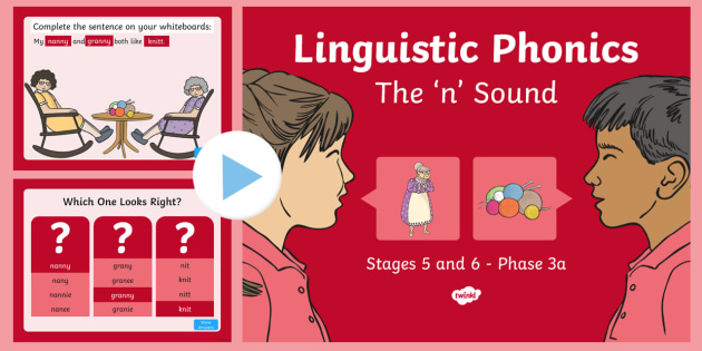 Linguistic Phonics Stage 5 and 6 Phase 3a, 'n' Sound PowerPoint - Linguistic Phonics, Phase 3a, Northern Ireland, 'n' sound, sound search, word sort, investigatio