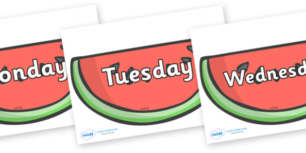 Days of the Week on Watermelons to Support Teaching on The Very Hungry Caterpillar - Days of the Week, Weeks poster, week, display, poster, frieze, Days, Day, Monday, Tuesday, Wednesday, Thursday, Friday, Saturday, Sunday