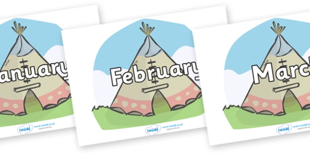 Months of the Year on Tipis - Months of the Year, Months poster, Months display, display, poster, frieze, Months, month, January, February, March, April, May, June, July, August, September