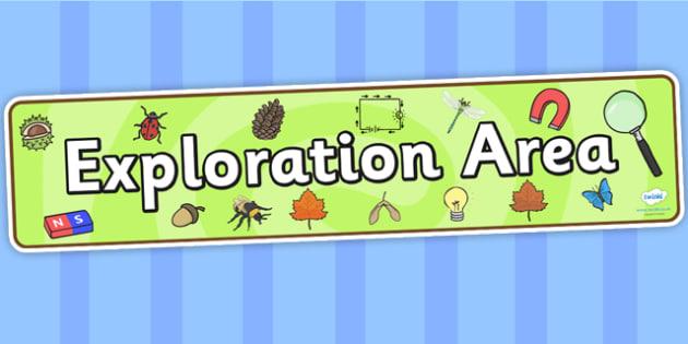 Exploration Area Display Banner - exploration area, display banner, banner, header, banner for display, display header, header display, classroom display