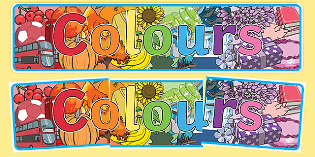 Colour Display Banner - colour, colouring, display, banner, poster, sign, colour mixing, black, white, red, green, blue, yellow, orange, purple, pink, brown