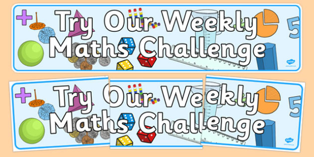 Try Our Weekly Maths Challenge Display Banner - display banner, display, banner, try, weekly, maths challenge
