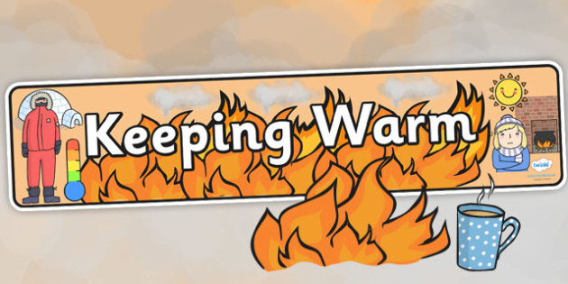 Keeping Warm Display Banner - health, safety, winter safety