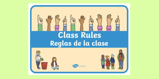 Class Rules Display Poster Spanish Translation - spanish, behaviour, record, display, classroom, management, visual aid, ks1, eyfs