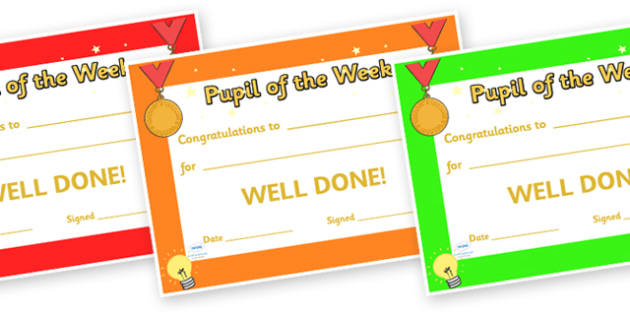 Pupil of the Week Award Certificates - pupil of the week certificates, pupil of the week, certificates, award, well done, reward, medal, rewards, school, general, certificate, achievement