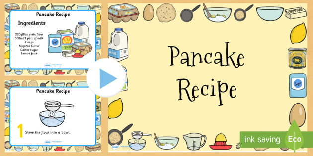 Pancake Recipe PowerPoint - pancake, pancake day, recipe, cooking
