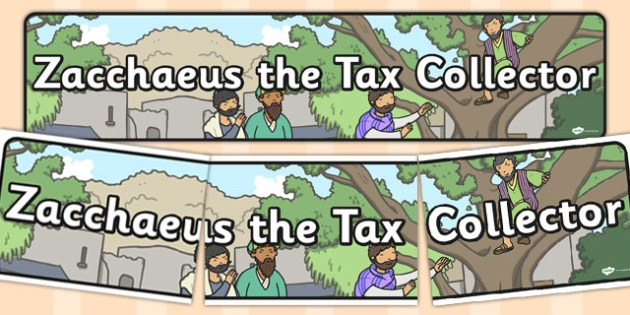 Zaccheus the Tax Collector Bible Story Display Banner - banners