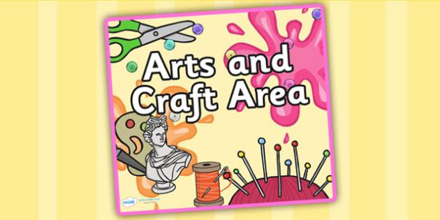 Arts and Craft Area Sign - art, craft, arts and craft, class area