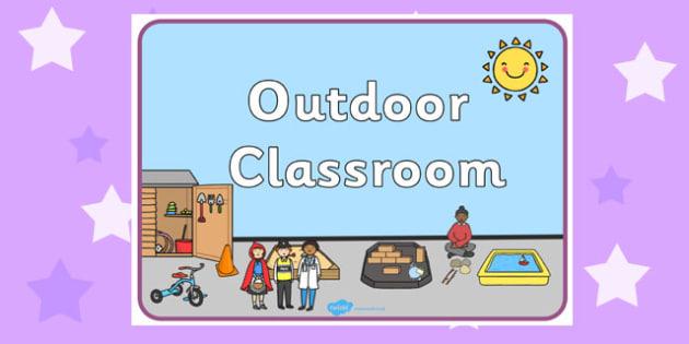 Outdoor Classroom Display Sign - signs, displays, display, poster