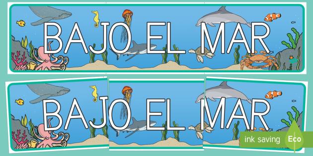Bajo el mar Pancarta-Spanish