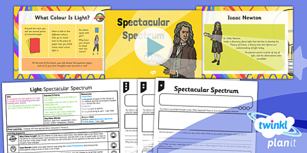 PlanIt - Science Year 6 - Light Lesson 4: Spectacular Spectrum Lesson Pack