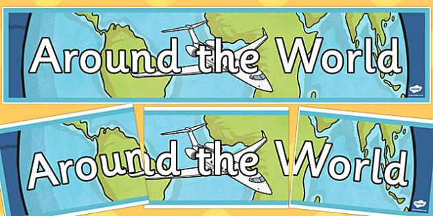 Around the World Display Banner - around the world, display banner