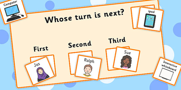Whose Turn Is Next Board- turn, turn taking, next, table, ordering