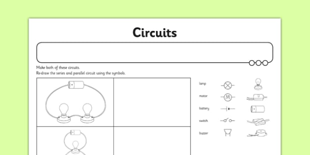 Circuits Activity Sheet - switches, series circuits, electircal systems, bulbs, ks2, key stage 2, science, worksheet
