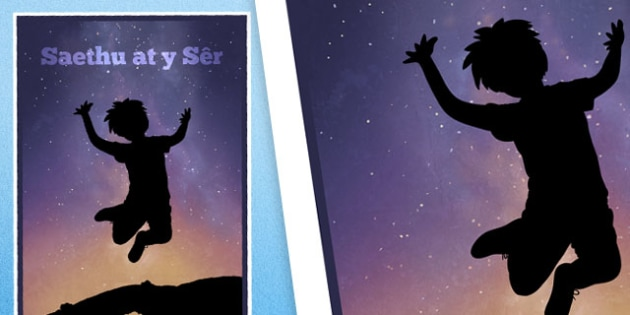 Saethu at y Sêr - welsh, cymraeg, reach for the stars, motivational poster, display posters, classroom display, classroom posters, posters