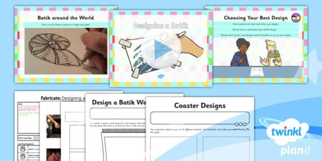 PlanIt - Art KS1 - Fabricate Lesson 4: Designing a Batik Lesson Pack - planit