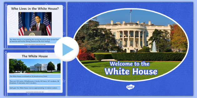 An Introduction to the White House PowerPoint