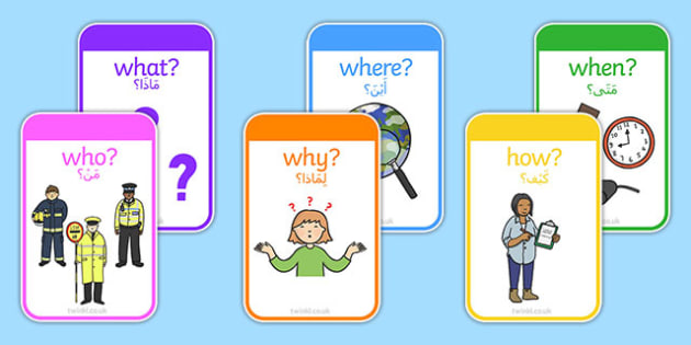 Who What Where When Cards Arabic Translation - Reading, reading prompt, who, what ,where, when, guided reading, reading question, reading questions, parent, parents, reading comprehension, guided reading questions, comprehesion, comprehnsion, reading