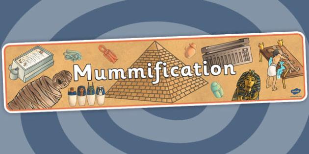 Mummification Display Banner - ancient egypt, egypt, egyptians