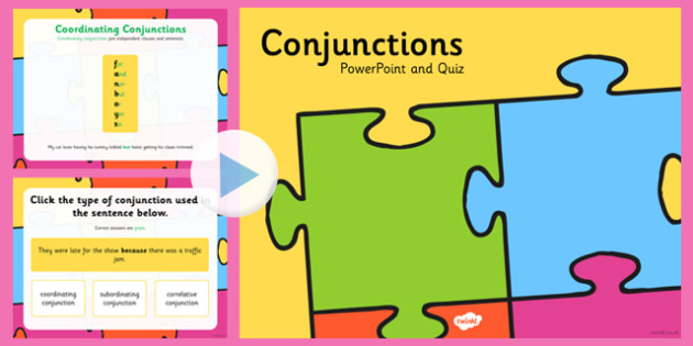 Using Different Types of Conjunctions Quiz - connectives, quiz