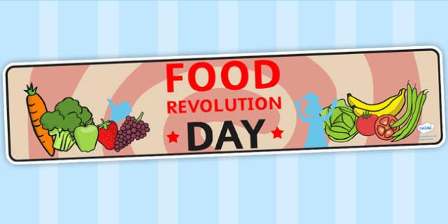 Food Revolution Day Display Banner - food revolution, header