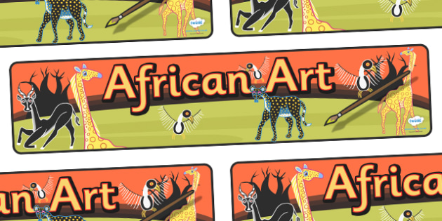 African Art Display Banner - africa, african art, african art banner, african art display, african art display title, african art display header, ks2