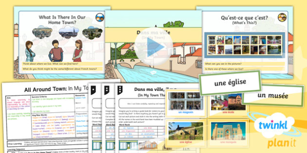 PlanIt - French Year 4 - All Around Town Lesson 2: In My Town Lesson Pack - french, languages, cities, culture, France