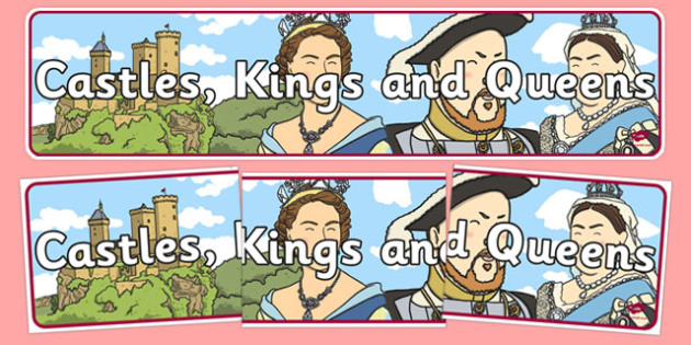 Castles, Kings and Queens Display Banner - castles, kings, queens, display banner, display, banner
