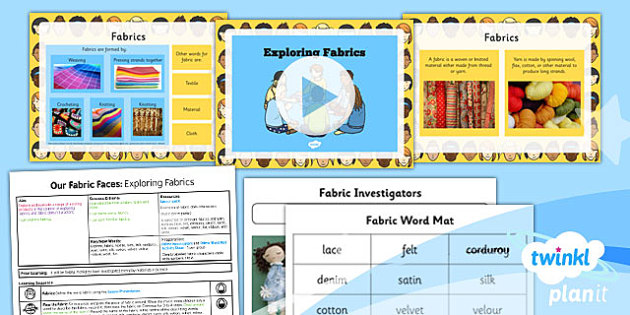 PlanIt - DT KS1 - Our Fabric Faces Lesson 1: Exploring Fabric Lesson Pack