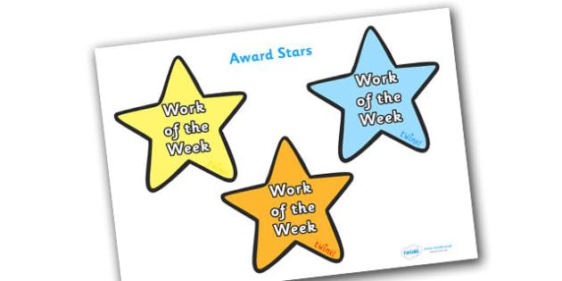 Work of the Week Award Star - work of the week award star, work of the week, work, week, star, stars, certificates, award, well done, reward, medal, rewards, school, general, certificate, achievement