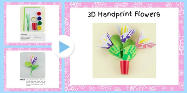 3D Handprint Flowers Craft Instructions PowerPoint - craft, powerpoint, hand