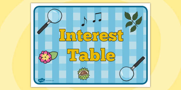 Interest Table Sign - interest, table, sign, display, classroom
