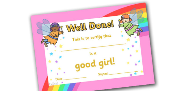 Good Girl Award Certificates - good girl award certificates, good girl, good, girl, behaviour, certificates, award, well done, reward, medal, rewards, school, general, certificate, achievement