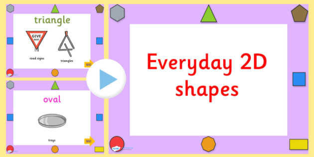 Every Day 2D Shapes PowerPoint - 2D, shapes, 2D shapes, powerpoint, shapes powerpoint, every day shapes, class discussion, discussion starter, group activity