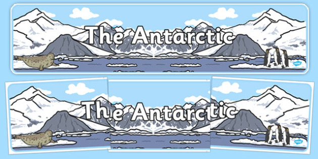 The Antarctic Display Banner -  Winter, display banner, polar, arctic, display, winter words, Word card, flashcard, snowflake, snow, winter, frost, cold, ice, hat, gloves, display words