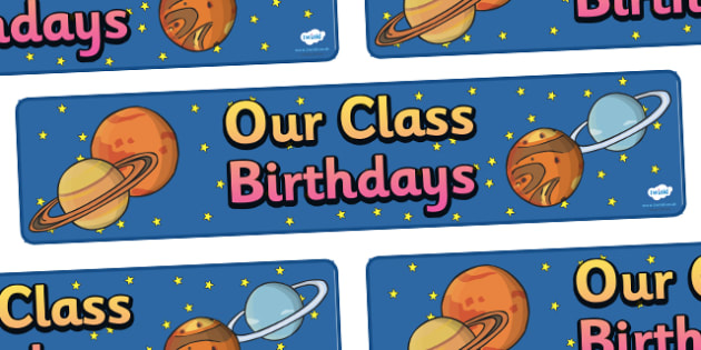 Editable Birthday Display Set Space Banner - editable birthday display set space banner, birthday, banner, sign, poster, editable, display, space rocket, astronaut, space themed, set