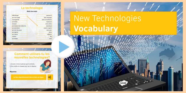 Les nouvelles technologies Présentation - french, new technology, vocabulary, presentation