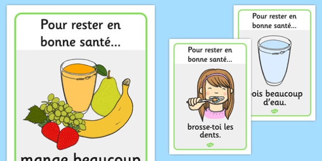 Health and Hygiene Display Posters French - french, Good health, hygiene, behaviour management, eat fruit, walk to school, vegetables, exercise, brush teeth, wash hands, drink water