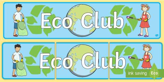 Eco Club Display Banner - eco club, extracurricular, club, display banner