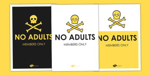 No Adults Allowed Poster - den, roleplay, home, play, props