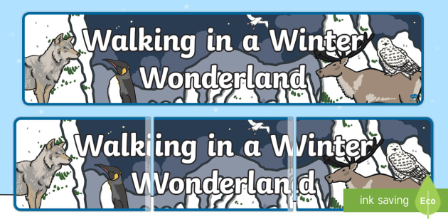 Walking in a Winter Wonderland Banner  - Winter 2016/17, winter, snow, ince, polar regions, heading, sign, wonder, christmas, festive, wolf,