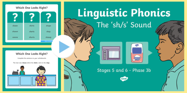 Northern Ireland Linguistic Phonics Stage 5 and 6 Phase 3b, 'sh, s' Sound PowerPoint  - Linguistic Phonics, Phase 3b, Northern Ireland, 'sh', 's', sound, sound search, word sort, inv